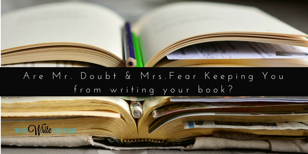 fear about writing, fear of writing, Write My Book, Write A Book, Writing, How to write a book